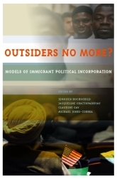 Outsiders No More? – Models of Immigrant Political Incorporation - Oxford Scholarship Online