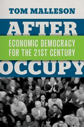 After OccupyEconomic Democracy for the 21st Century