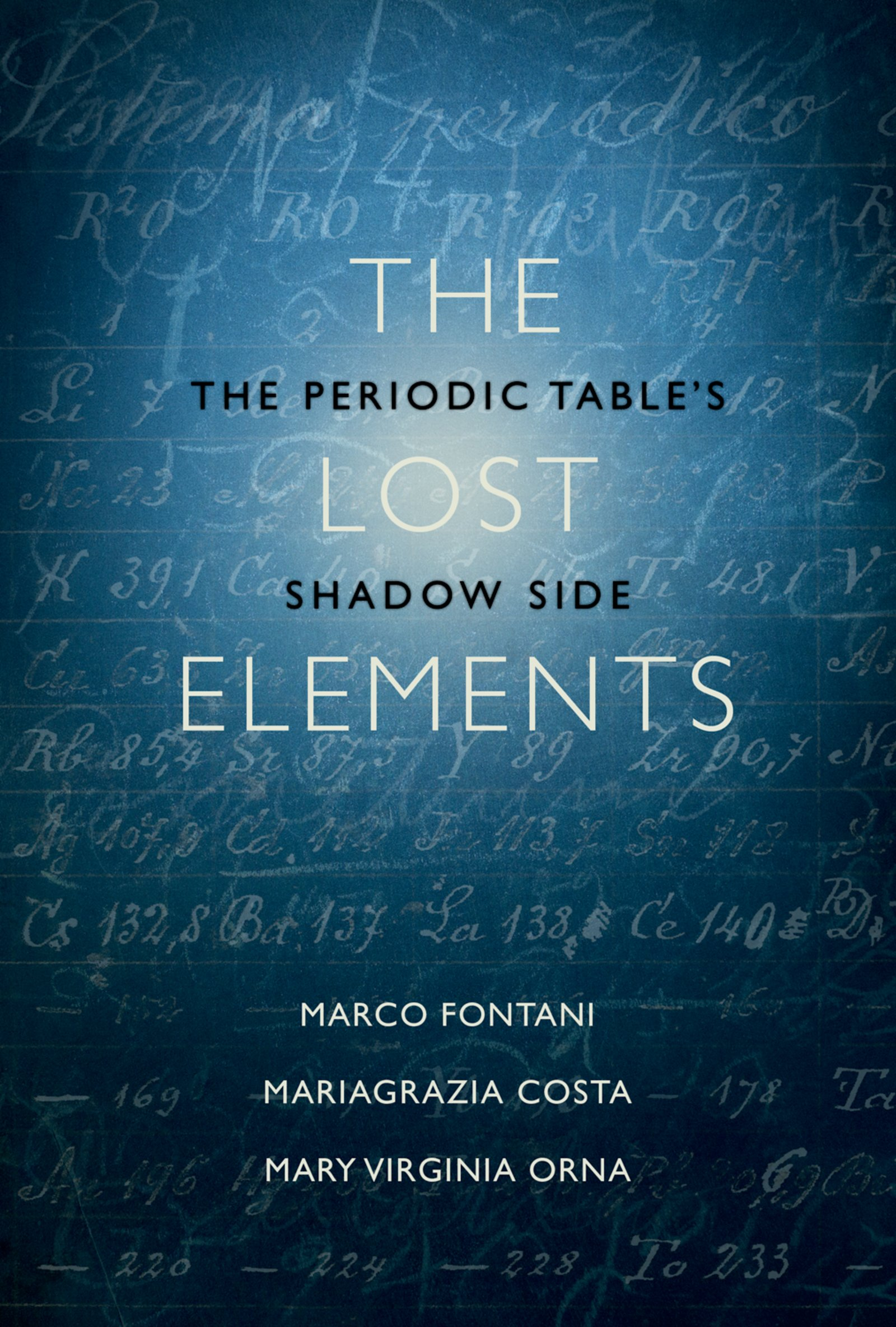 The Lost ElementsThe Periodic Table's Shadow Side