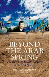 Beyond the Arab SpringThe Evolving Ruling Bargain in the Middle East$
