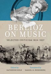 Berlioz on Music – Selected Criticism 1824-1837 - Oxford Scholarship Online