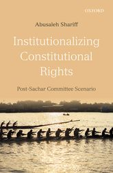 Institutionalizing Constitutional Rights – Post-Sachar Committee Scenario - Oxford Scholarship Online