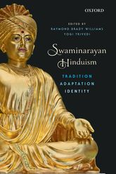 Swaminarayan HinduismTradition, Adaptation, and Identity$