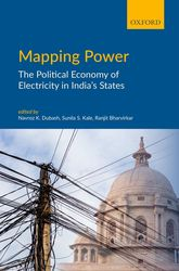 Mapping PowerThe Political Economy of Electricity in India's States$