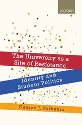 The University as a Site of ResistanceIdentity and Student Politics