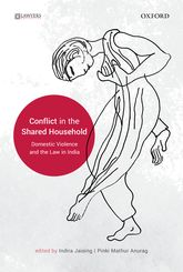 Conflict in the Shared HouseholdDomestic Violence and the Law in India