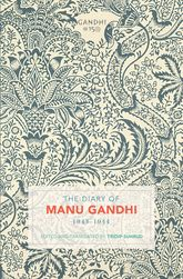 The Diary of Manu Gandhi1943-1944