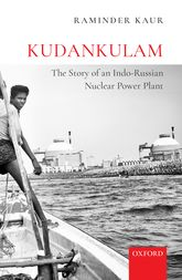 Kudankulam: The Story of an Indo-Russian Nuclear Power Plant