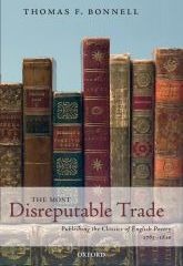 The Most Disreputable TradePublishing the Classics of English Poetry 1765-1810$
