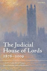 The Judicial House of Lords 1876–2009 - Oxford Scholarship Online