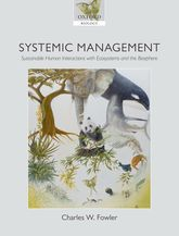 Systemic Management – Sustainable Human Interactions with Ecosystems and the Biosphere - Oxford Scholarship Online