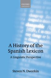 A History of the Spanish LexiconA Linguistic Perspective$