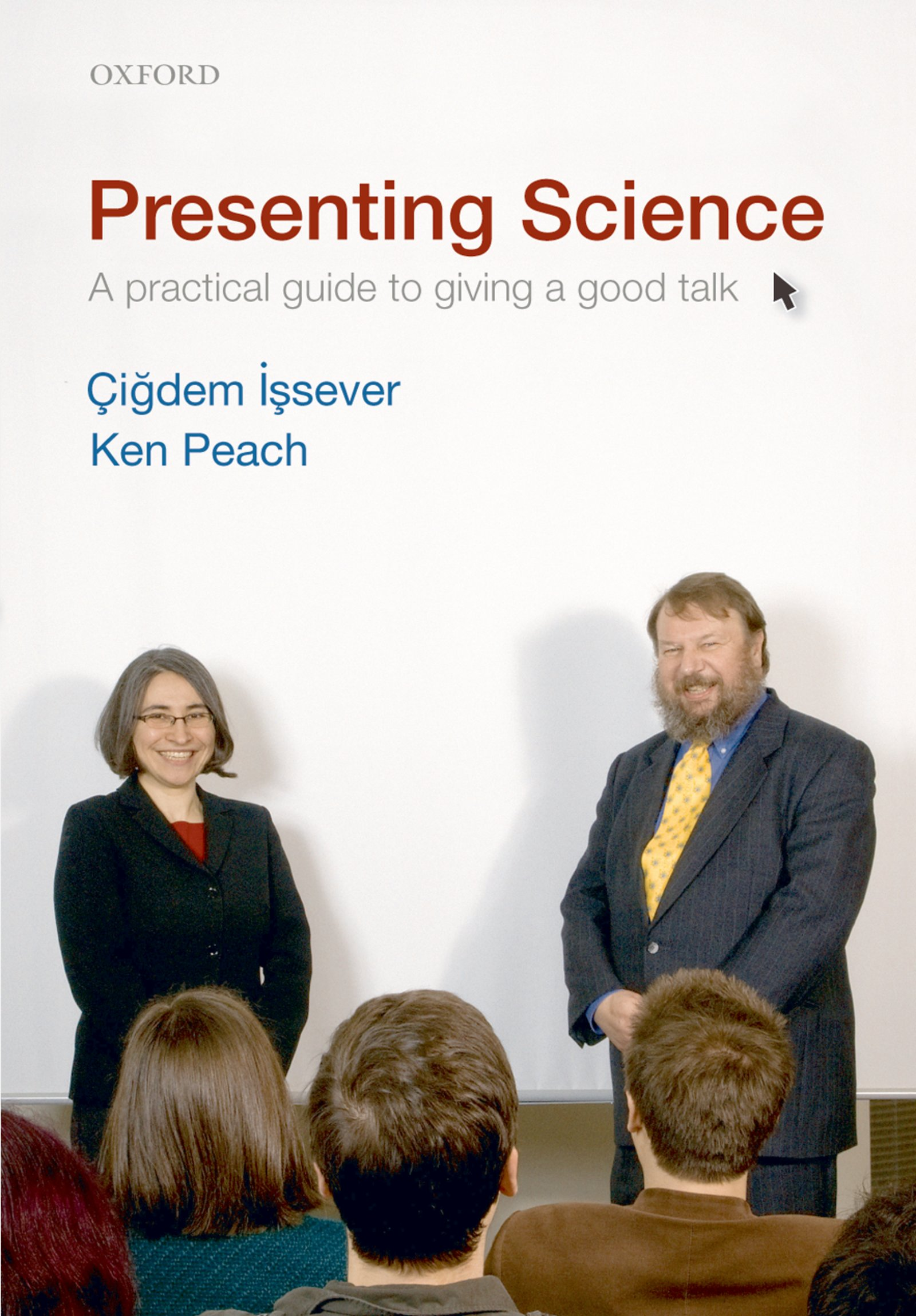 Presenting ScienceA practical guide to giving a good talk