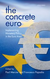 The Concrete EuroImplementing Monetary Policy in the Euro Area