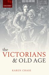 The Victorians and Old Age$