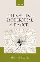 Literature, Modernism, and Dance$