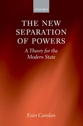 The New Separation of PowersA Theory for the Modern State$