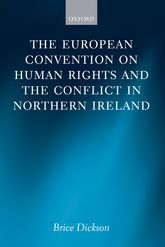 The European Convention on Human Rights and the Conflict in Northern Ireland$