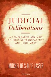 Judicial DeliberationsA Comparative Analysis of Transparency and Legitimacy$