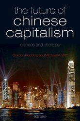 The Future of Chinese Capitalism: Choices and ChancesChoices and Chances$