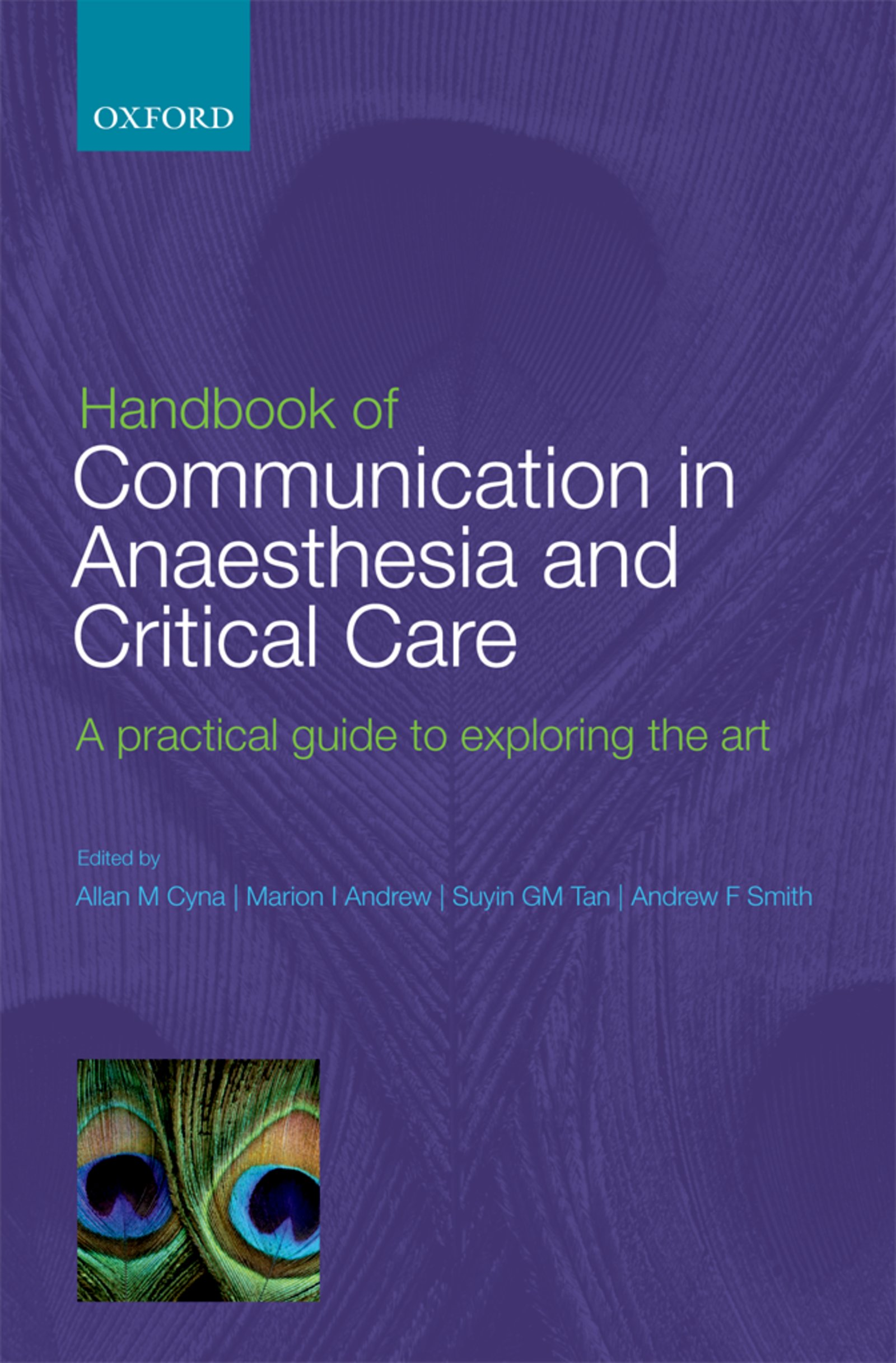 Handbook of Communication in Anaesthesia & Critical Care – A Practical Guide to Exploring the Art - Oxford Scholarship Online