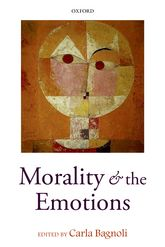 Morality and the Emotions - Oxford Scholarship Online