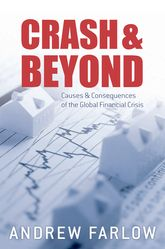 Crash and Beyond – Causes and Consequences of the Global Financial Crisis - Oxford Scholarship Online