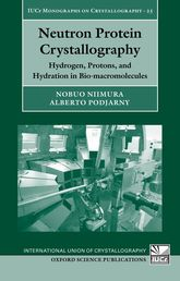 Neutron Protein Crystallography – Hydrogen, Protons, and Hydration in Bio-macromolecules - Oxford Scholarship Online