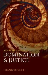 A General Theory of Domination and Justice$