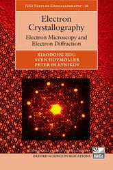 Electron Crystallography – Electron Microscopy and Electron Diffraction - Oxford Scholarship Online
