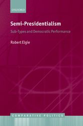 Semi-Presidentialism – Sub-Types And Democratic Performance - Oxford Scholarship Online