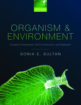 Organism and EnvironmentEcological Development, Niche Construction, and Adaptation$