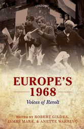 Europe's 1968Voices of Revolt$