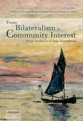 From Bilateralism to Community InterestEssays in Honour of Bruno Simma$