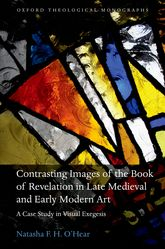 Contrasting Images of the Book of Revelation in Late Medieval and Early Modern ArtA Case Study in Visual Exegesis$