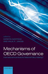 Mechanisms of OECD GovernanceInternational Incentives for National Policy-Making?$