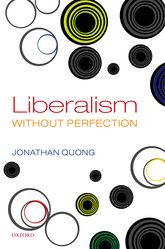 Liberalism without Perfection - Oxford Scholarship Online