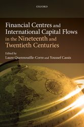 Financial Centres and International Capital Flows in the Nineteenth and Twentieth Centuries$