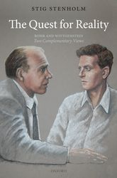 The Quest for Reality – Bohr and Wittgenstein - two complementary views - Oxford Scholarship Online