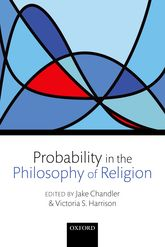 Probability in the Philosophy of Religion - Oxford Scholarship Online