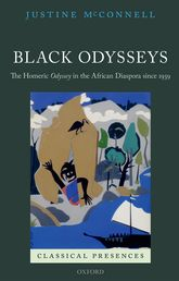 Black OdysseysThe Homeric Odyssey in the African Diaspora since 1939$