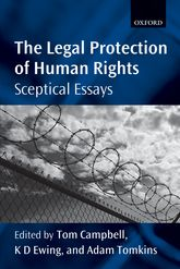 The Legal Protection of Human RightsSceptical Essays$