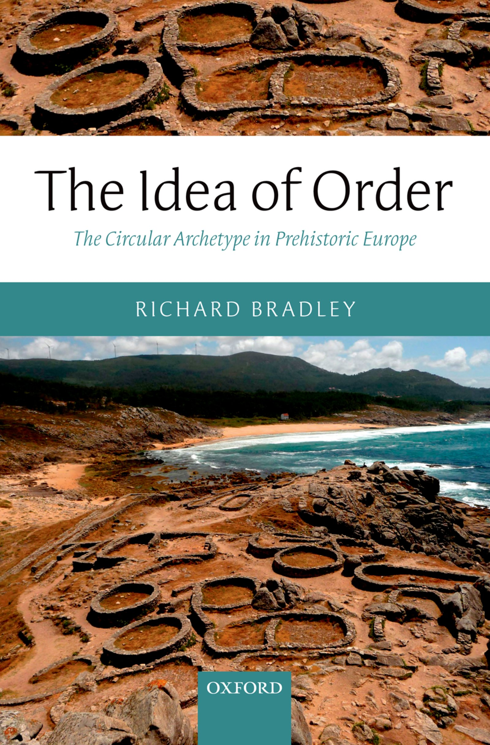 The Idea of OrderThe Circular Archetype in Prehistoric Europe