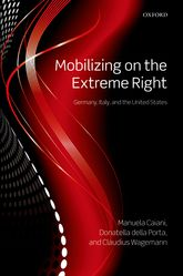 Mobilizing on the Extreme Right – Germany, Italy, and the United States - Oxford Scholarship Online