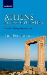 Athens and the Cyclades – Economic Strategies 540-314 BC - Oxford Scholarship Online