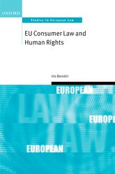 EU Consumer Law and Human Rights - Oxford Scholarship Online
