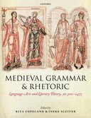 Medieval Grammar and RhetoricLanguage Arts and Literary Theory, AD 300 -1475$
