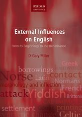 External Influences on EnglishFrom its Beginnings to the Renaissance$