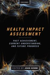 Health Impact Assessment – Past Achievement, Current Understanding, and Future Progress - Oxford Scholarship Online