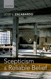 Scepticism and Reliable Belief - Oxford Scholarship Online